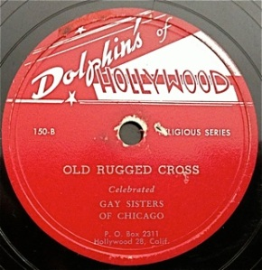 Celebrated Gay Sisters of Chicago: Old Rugged Cross / Have A Little Talk With Jesus, side 1 V+, side 2 V-, RARE, gospel series. I've seen this listed on a well known auction in V+ condition with min bid of $100! due to condition of side 2 here, i'm only asking $20. minor label damage on side 2, see image.
