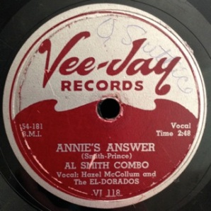 "Annie's Answer, Hazel McCollum & The Eldorados with Al Smith combo. ""Answer"" record to ""Annie Had a Baby""."