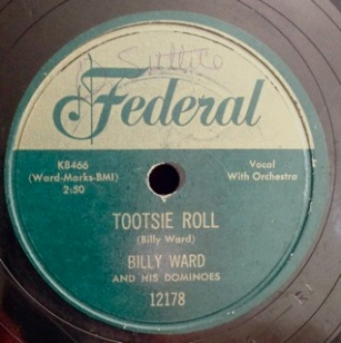 Tootsie Roll / I'm Gonna Move to the Outskirts of Town, Billy Ward and his Dominoes