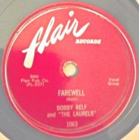 Bobby Relf and The Laurels, 1955 fine doo-wop