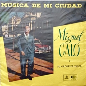 Miguel Calo - mostly tango, Chile - Odeon