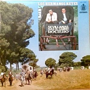 Los Hermanos Reyes, Sevillanas, Spain - Hispavox