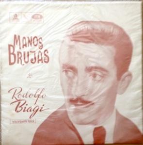 Rodolfo Biagi, Chile (tangos & waltzes) - Odeon / EMI